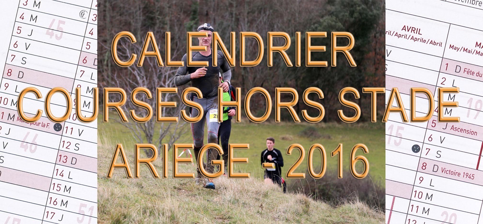 Calendrier Des Courses Hors Stade.Calendrier Courses Hors Stade Ariege 2016 Midi Run